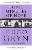 Three Minutes of Hope: Hugo Gryn on The God Slot