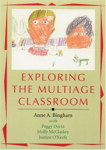 Exploring the Multiage Classroom
