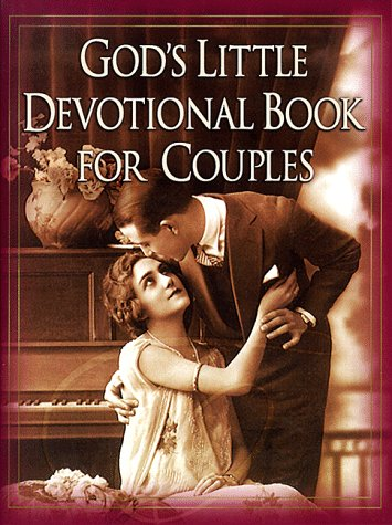 God's Little Devotional for Couples (God's Little Devotional Book Series)