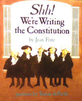 Shh! We're Writing the Constitution, Grades 4
