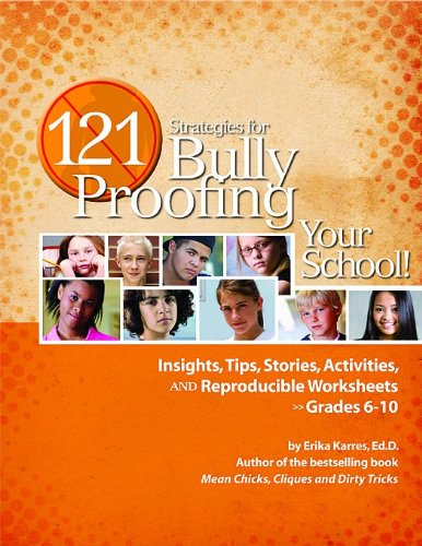 121 Strategies for Bully Proofing Your School