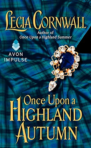 Once Upon a Highland Autumn (The Highland)