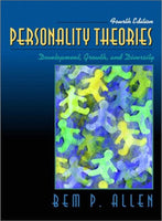 Personality Theories: Development, Growth, And Diversity (4Th Edition)