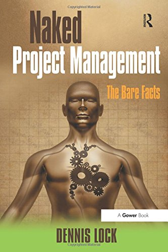 Naked Project Management: The Bare Facts