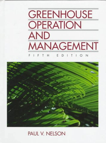 Greenhouse Operation And Management (5Th Edition)