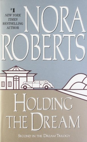 Holding the Dream (Dream Trilogy, Book 2)