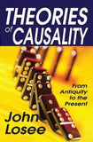 Theories of Causality: From Antiquity to the Present