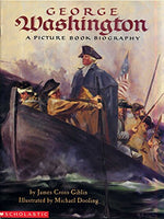 George Washington (A Picture Book Biography, Scholastic)