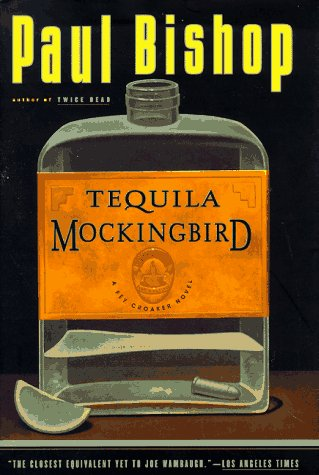 Tequila Mockingbird (Fey Croaker Novels)