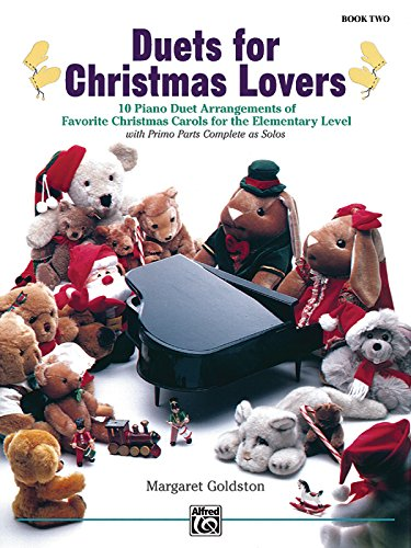 Duets for Christmas Lovers, Bk 2: 10 Piano Duet Arrangements of Favorite Christmas Carols for the Elementary Level