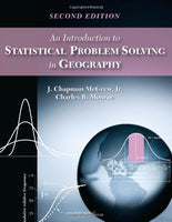An Introduction To Statistical Problem Solving In Geography
