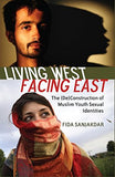Living West, Facing East: The (De)Construction of Muslim Youth Sexual Identities (Counterpoints)