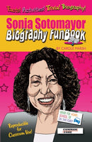 Sonia Sotomayor Biography Funbook (Biography Funbooks)