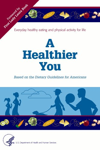 A Healthier You: Based on the Dietary Guidelines for Americans