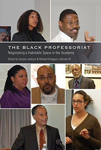 The Black Professoriat: Negotiating a Habitable Space in the Academy (Black Studies and Critical Thinking)