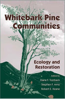 Whitebark Pine Communities: Ecology And Restoration