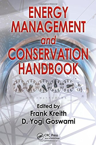 Energy Management and Conservation Handbook (Mechanical and Aerospace Engineering Series)