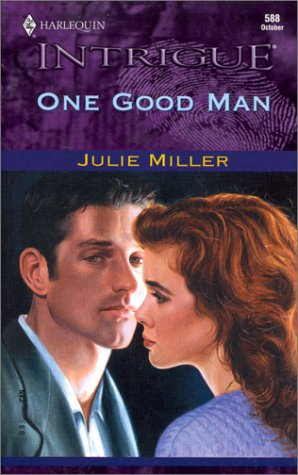 One Good Man (Intrigue Series No. 588)