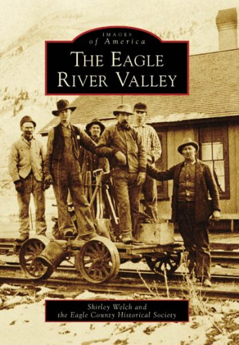 The Eagle River Valley (Images of America)