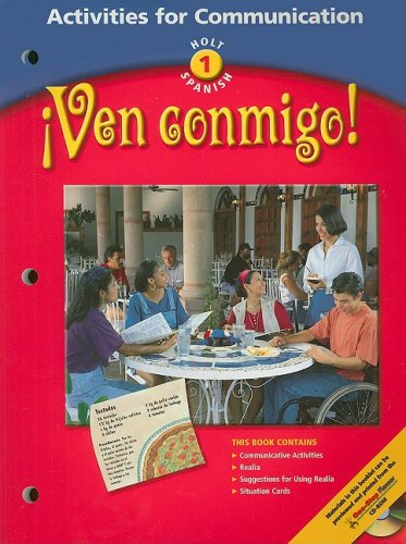 Activities for Communication, Level 1: Holt Spanish- Ven Conmigo!