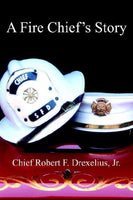 A Fire Chief's Story