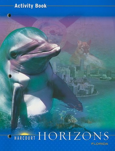 Harcourt School Publishers Horizons Florida: Activity Book Grade 4