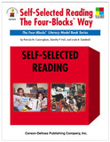 Self-Selected Reading the Four-Blocks Way, Grades 1 - 5: The Four-Blocks Literacy Model Book Series