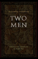 Two Men (Legacies of Nineteenth-Century American Women Writers)