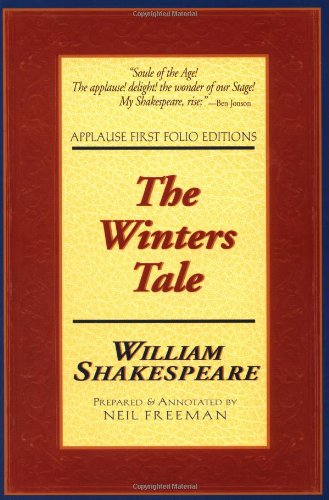 The Winters Tale: Applause First Folio Editions (Applause Shakespeare Library Folio Texts)