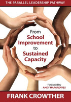 From School Improvement to Sustained Capacity: The Parallel Leadership Pathway