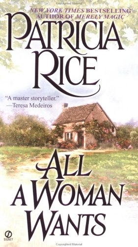 All a Woman Wants (Signet Historical Romance)