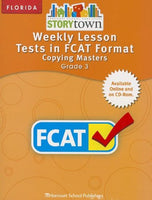 Storytown: Weekly Lesson, Tests in FCAT Format Copying Master, Grade 3 (Harcourt School Publishers Storytown)