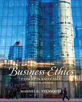 Business Ethics: Concepts And Cases (7Th Edition)