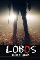 Lobos (Spanish Edition)