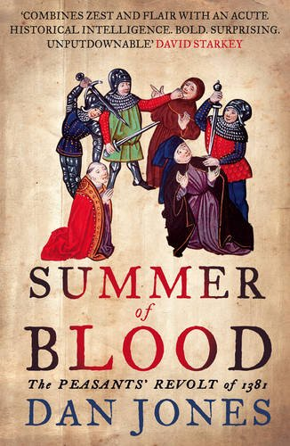 Summer of Blood: The Peasants' Revolt of 1381 (AUTHOR SIGNED)