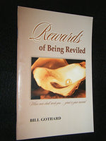 Rewards of Being Reviled