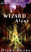 A Wizard Alone: The Sixth Book in the Young Wizards Series