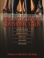 Fundamentals Of Organizational Communication (6Th Edition)