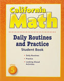 Houghton Mifflin Mathmatics California: Daily Routine And Practice Book Level 5