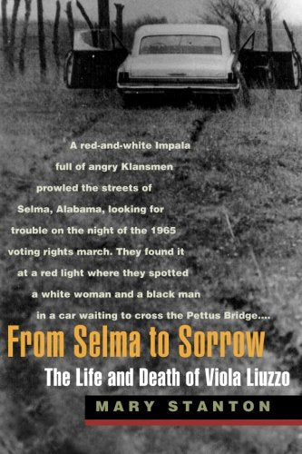 From Selma to Sorrow: The Life and Death of Viola Liuzzo