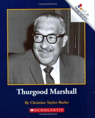Thurgood Marshall (Rookie Biographies)