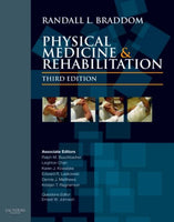 Physical Medicine and Rehabilitation, 3e (Braddom, Physical Medicine & Rehabilitation)
