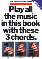 3 Chord Songbook:  Play All the Music in This Book with These 3 Chords: G, C, D7 Book 4 (The 3-chord Songbook Series)