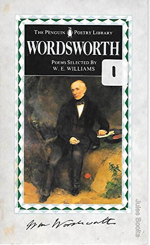 Wordsworth Poems Selected by W.E. Williams