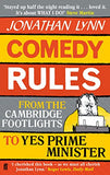 Comedy Rules: From the Cambridge Footlights to Yes Prime Minister