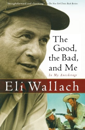 The Good, The Bad, And Me: In My Anecdotage