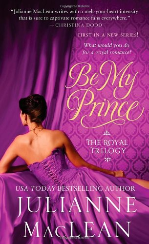 Be My Prince (Royal Trilogy)