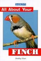 All About Your Finch (All About Your...Series)