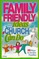 Family-Friendly Ideas Your Church Can Do