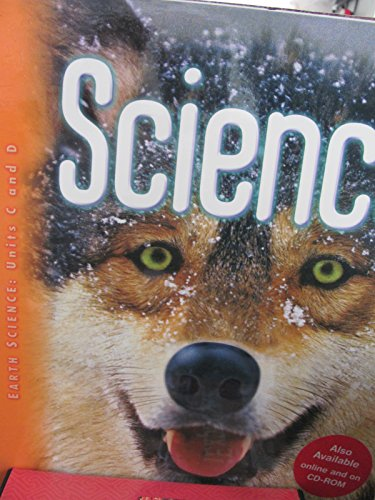 Science, Grade 4: Earth Science: Units C and D,  Vol. 2, Teacher's Edition